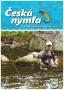 Česká nymfa a příbuzné metody lovu